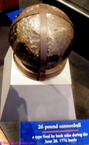1776 cannon ball from the battle of Fort Moultrie