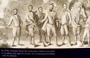 Cherokee come to England the early 18th century for a trade contract